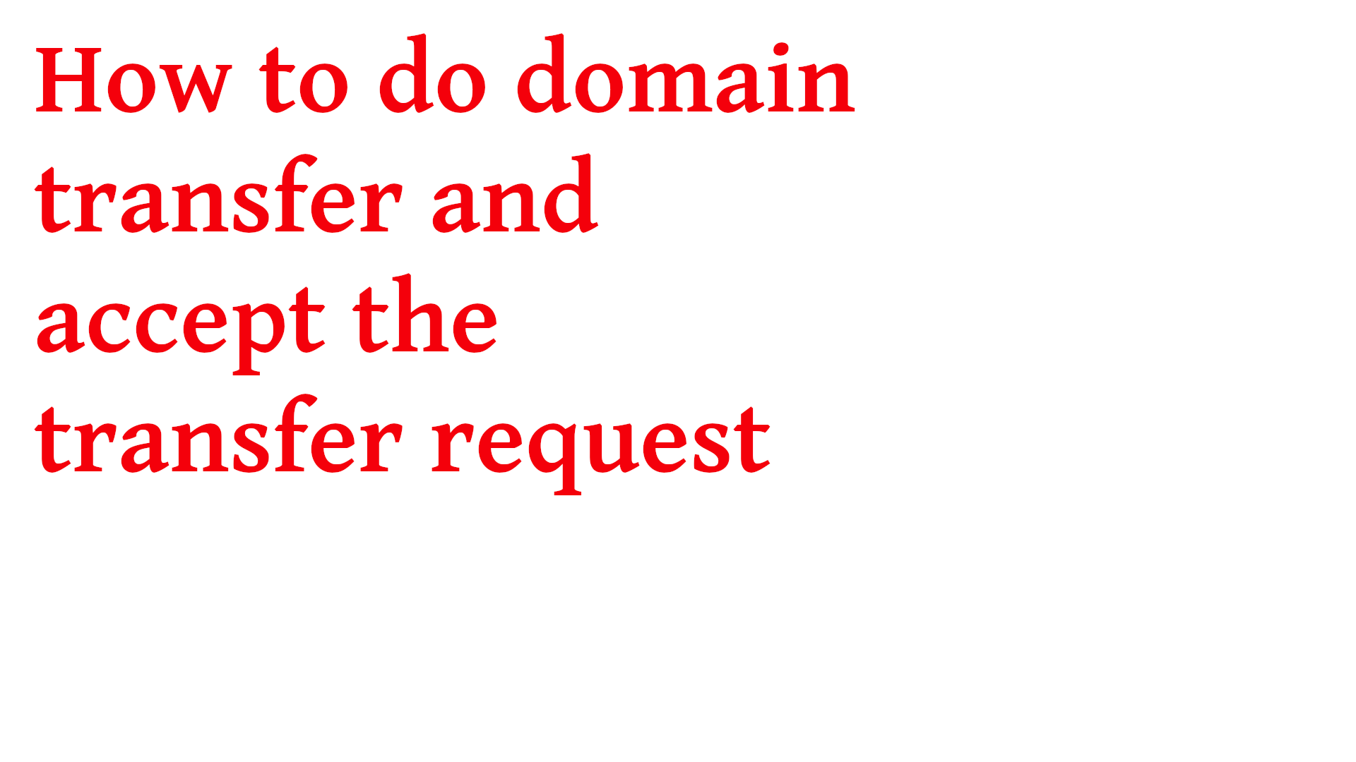 How to do domain transfer step by step 2020