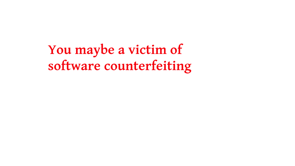 You maybe a victim of software counterfeiting windows 7 in 2020