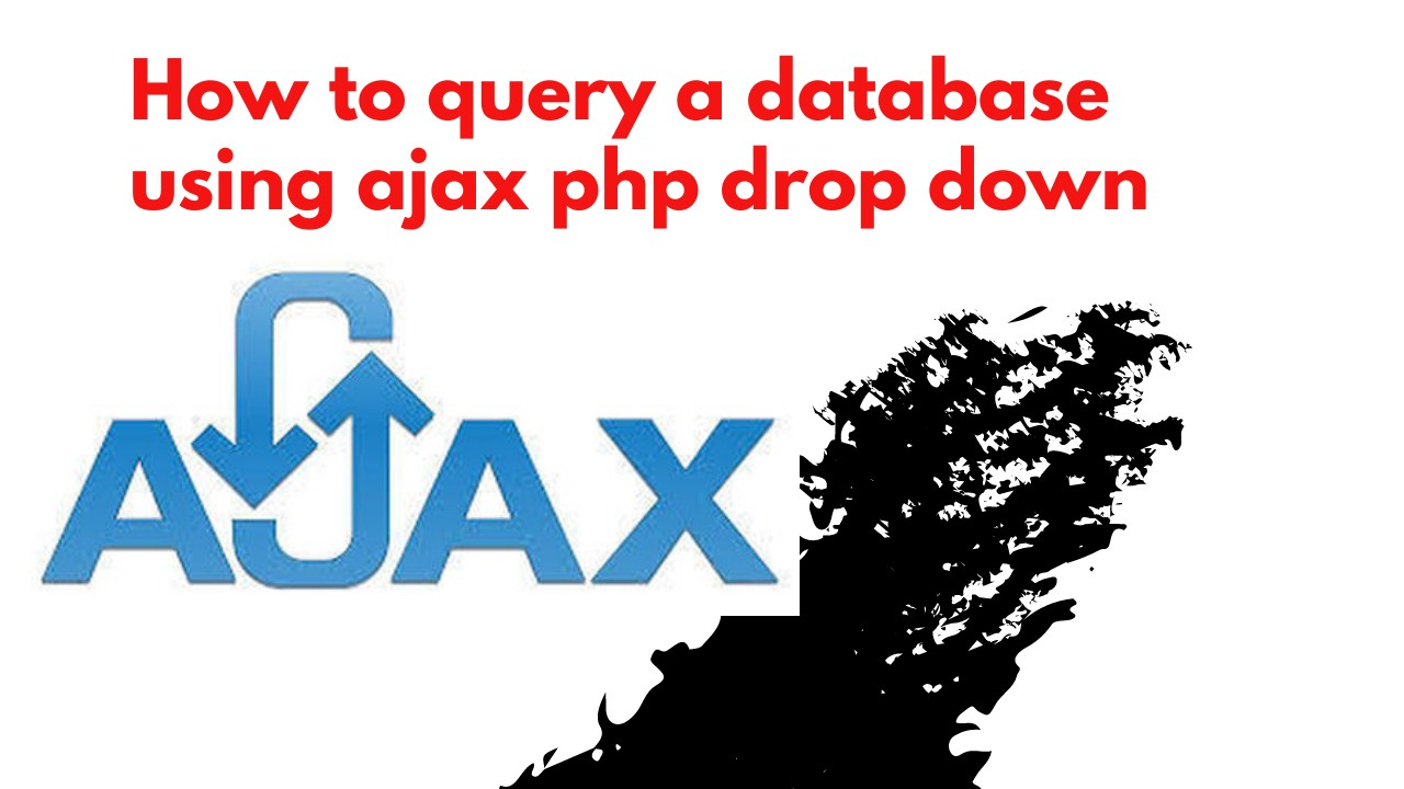How to query a database using ajax php drop down